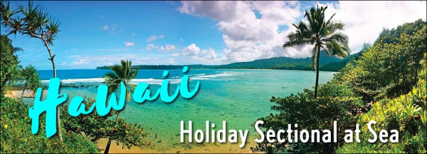 Robert Todd Hawaiian Holiday Sectional-at-Sea - December 2019