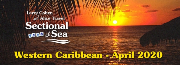 Western Caribbean Sectional-at-Sea with Robert Todd - April 2020